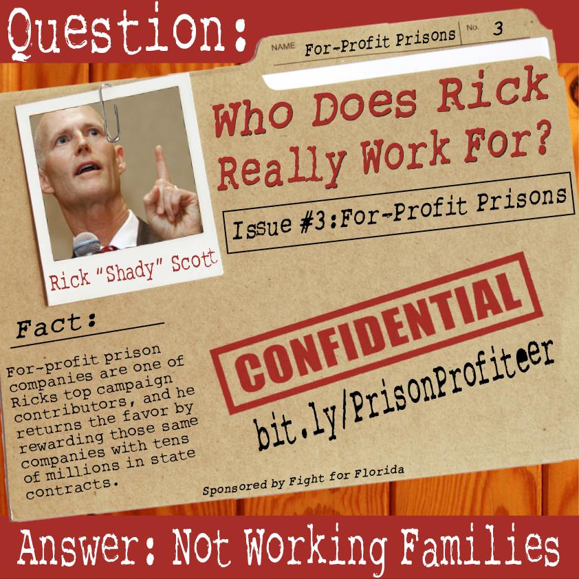 Rick Scott: Prison Profiteer